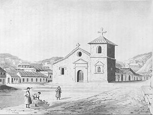 Iglesia de la Matriz - Iglesia de la Matriz in 1822 painted by an English artist shortly before the earthquake
