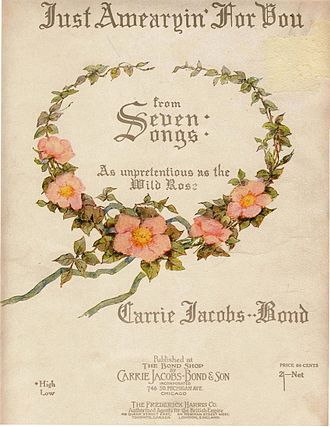 """Parlour music - Front cover of """"Just Awearyin' for You"""" (1901), a widely selling parlor song. The lyrics were by Frank Lebby Stanton. Composer Carrie Jacobs-Bond thought they were anonymous but later provided royalties to Stanton. The song typifies the sentimentality of the Victorian and post-Victorian era."""