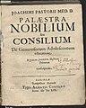 Joachimi Pastorii Palaestra nobilium seu Consilium de generosorum adolescentum educatione 1654 (11693162).jpg