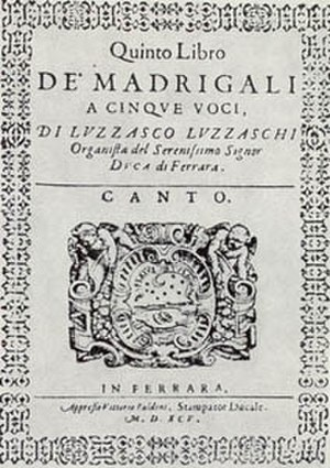 Concerto delle donne - Luzzaschi's Quinto libro dei madrigali for five voices (Ferrara, 1595) acknowledges Vittorio Baldini's printing and the patronage of Alfonso II d'Este.