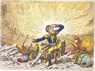 "Treaty of Amiens - ""Maniac-raving's-or-Little Boney in a strong fit"" by James Gillray. His caricatures ridiculing Napoleon greatly annoyed the Frenchman, who did not believe that the British government was uninvolved."