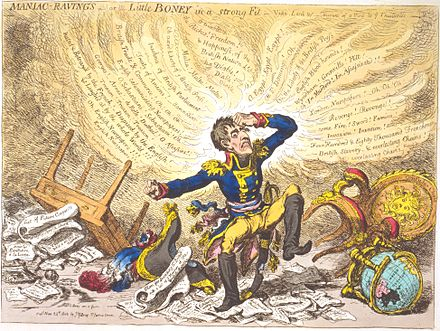 """Maniac-raving's-or-Little Boney in a strong fit"" by James Gillray. His caricatures ridiculing Napoleon greatly annoyed the Frenchman, who did not believe that the British government was uninvolved. Maniac-Ravings-Gillray.jpeg"