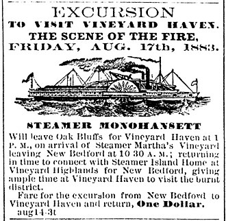 Monohansett (steamboat) - August 1883 advertisement in the Vineyard Gazette for excursions of the steamer Monohansett to tour the ruins of Vineyard Haven after the Great Fire of 1883 destroyed virtually the entire village.