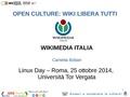 Presentazione Wikimedia LinuxDay Roma 2014 ITA.pdf