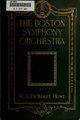 The Boston symphony orchestra, an historical sketch (IA bostonsymphonyor00howerich).pdf