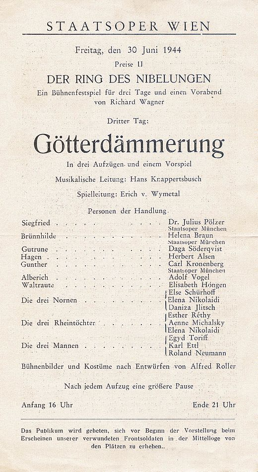 Play bill of the last performance in the old building: Götterdämmerung, June 30, 1944 Wien Goetterdaemmerung 1944-06-30.JPG