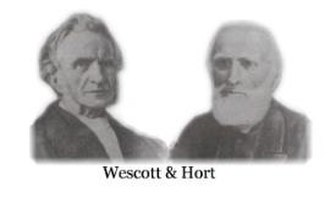Westcott-Hort - Brooke Foss Westcott and Fenton John Anthony Hort
