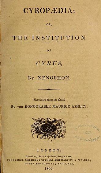Cyropaedia - Xenophon's Cyropaedia.