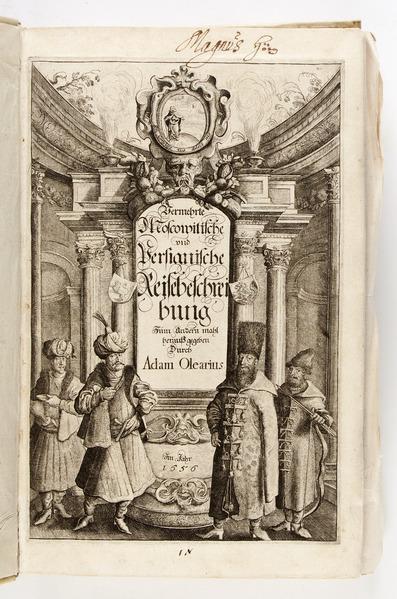 """File:""""Vermehrte newe Beschreibung der muscowitischen vnd persischen Reyse..."""", Graverat titelblad - Skoklosters slott - 93362.tif"""