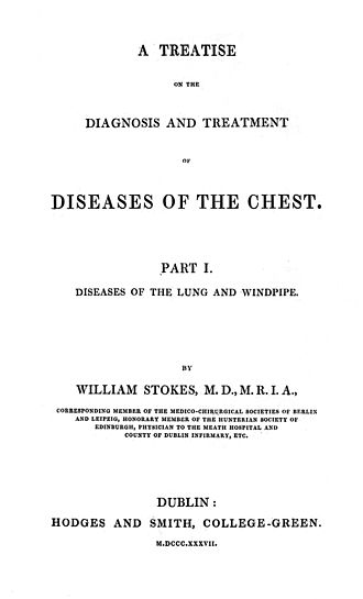 William Stokes (physician) - A Treatise on the Diagnosis and Treatment of Diseases of the Chest
