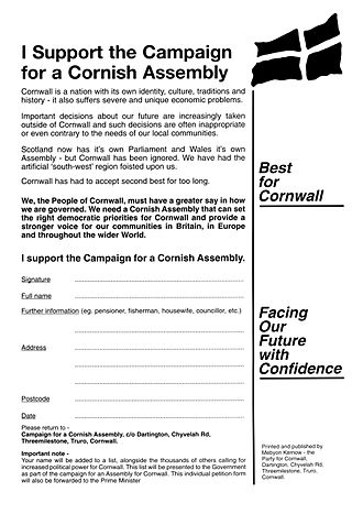 Cornish Assembly - In 2001, 50,000 signed declarations calling for a Cornish Assembly were presented to 10 Downing Street - over 10% of Cornwall's electorate.
