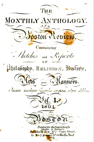 Monthly Anthology - Monthly Anthology, v.1, 1804. Printed by Munroe & Francis, Boston