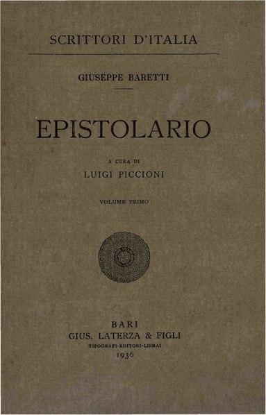 File:Baretti, Giuseppe – Epistolario, Vol. I, 1936 – BEIC 1746331.pdf