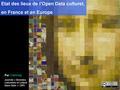 Calimaq S.I.Lex - Etats des lieux de l'Open Data culturel en France et en Europe (by).pdf