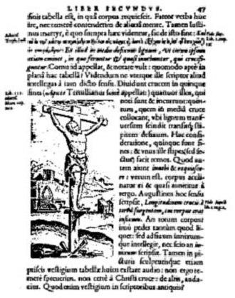 Instrument of Jesus' crucifixion - Crucifixion of Jesus, by Justus Lipsius: De cruce (1595), p. 47