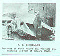 FMIB 44973 K B Birkeland President of North Pacific Sea Products Co, Standing in Front of Whale's Mouth.jpeg