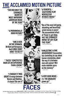 <i>Faces</i> (1968 film) 1968 film written and directed by John Cassavetes
