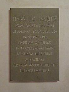 Gedenktafel für Hans Leo Haßlerim Frankfurter Kaiserdom (Quelle: Wikimedia)
