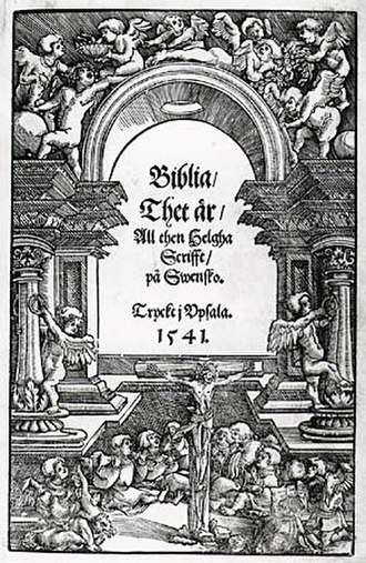 Lutheranism - Title page of the Swedish Gustav Vasa Bible, translated by the Petri brothers, along with Laurentius Andreae