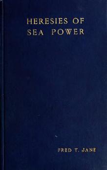 Heresies of Sea Power (1906).djvu