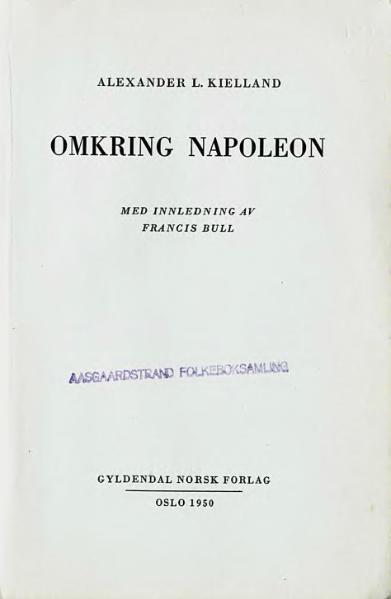 File:Kielland - Omkring Napoleon.djvu