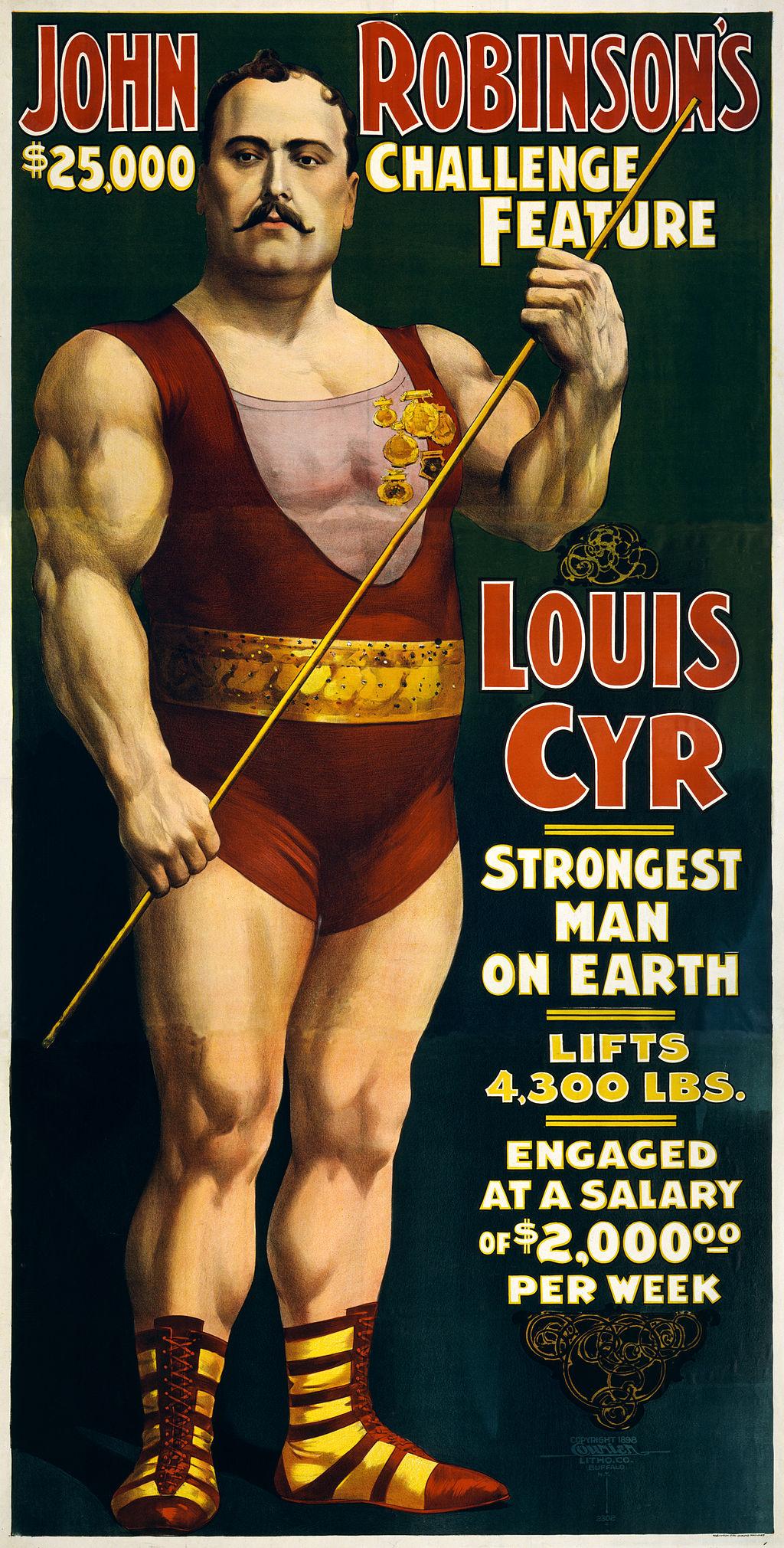 Louis Cyr, strongest man on earth, 1898