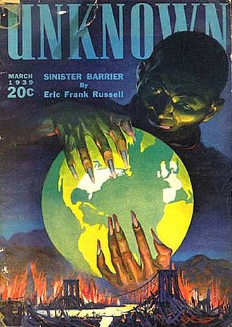 "Eric Frank Russell - Russell's classic ""Sinister Barrier"" was the cover story for Unknown No. 1 (1939-03)"