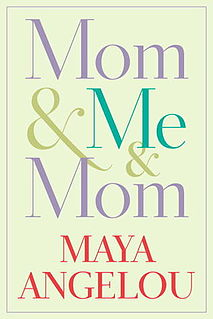 <i>Mom & Me & Mom</i> book by Maya Angelou