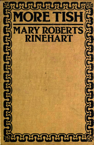 MORE TISH—MARY ROBERTS RINEHART
