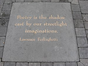 Lawrence Ferlinghetti - A sample of Ferlinghetti's work at San Francisco's Jack Kerouac Alley, which is adjacent to the City Lights Bookstore
