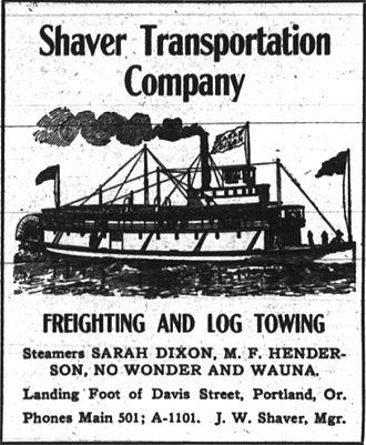 Sarah Dixon (sternwheeler) - Advertisement for steamers of Shaver Transportation Co., placed September 8, 1907.  No passenger service is offered.