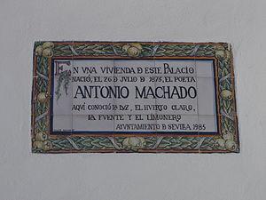 Palacio de las Dueñas - Antonio Machado plaque, his birthplace.
