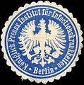 Siegelmarke Königlich Preussisches Institut für Infectionskrankheiten - Berlin W0216263.jpg