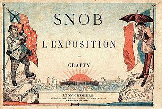 """Snob - Snob à L'Exposition, by Victor Eugène Géruzez (""""Crafty"""")"""
