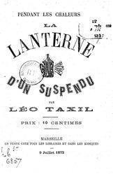 Léo Taxil: La lanterne d'un suspendu