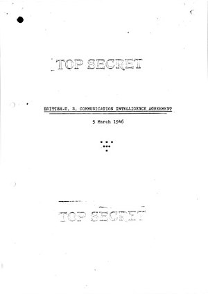 Five Eyes - The cover page of the first version of the secret UKUSA Agreement in 1946, which was disclosed to the public in 2011.