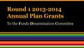 Annual Plan Grants, FDC presentation at WMF Metrics meeting Jan 9 2014.pdf