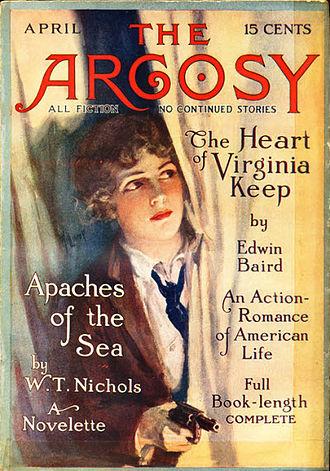 Edwin Baird - Baird's novel The Heart of Virginia Keep appeared in The Argosy in 1915.