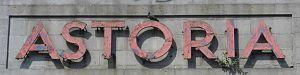 Astoria Theatre, Brighton - This original Art Deco-style sign survives on the exterior.