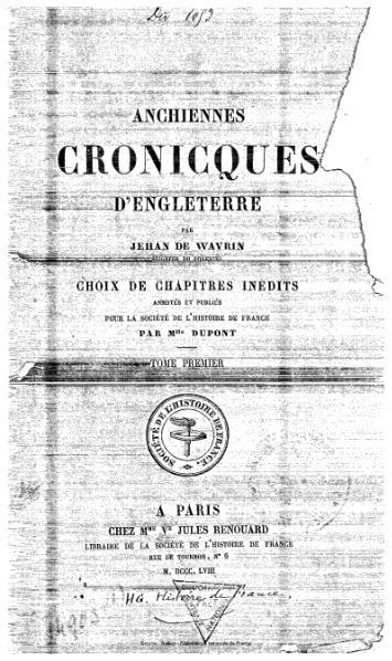 File:De Wavrin - Anchiennes cronicques d'Engleterre, tome 1.djvu