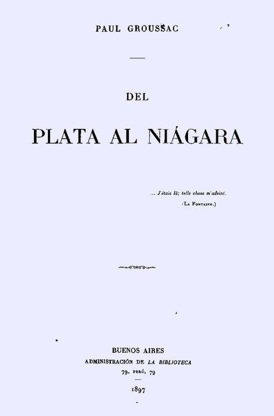 File:Del Plata al Niagara - Paul Groussac.pdf