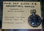 Elgin A-8 Aircraft Navigator's Watch, World War II - Oregon Air and Space Museum - Eugene, Oregon - DSC09886.jpg