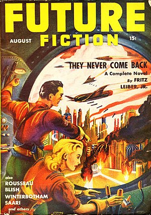 "Fritz Leiber - Leiber's novelette ""They Never Come Back"" was cover-featured on the August 1941 issue of Future"