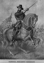 General Benjamin Harrison on a white charger urges his troops onwards.