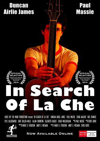 In Search of La Che - Image: In Search Of La Che Poster 2015 Poster