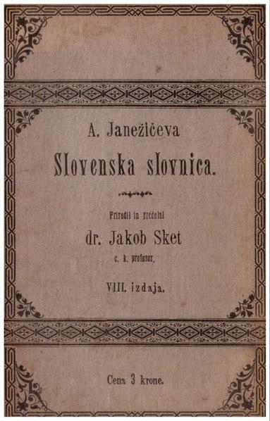 File:JANEŽIČ 1900 Slovenska slovnica.pdf