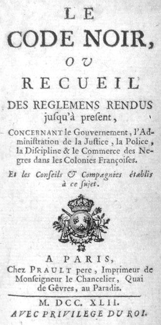 Code Noir - The Code Noir, 1742 edition.