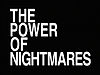 """The Power of Nightmares"" title screen"