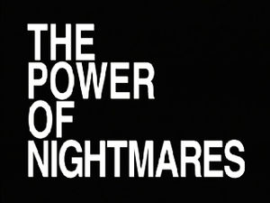 The Power of Nightmares - Title screen