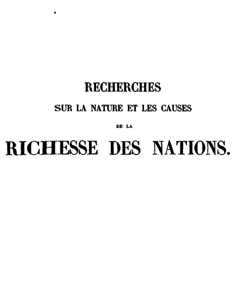 Smith - Recherches sur la nature et les causes de la richesse des nations, Blanqui, 1843, I.djvu